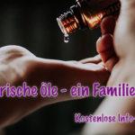 Ätherische Öle Infovortrag